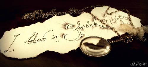 I believe in Sherlock Holmes by ocean-crystal