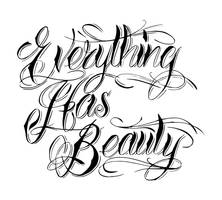 Everything has Beauty by WillemXSM