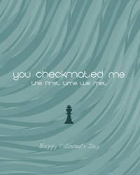 Valentine's Day Card: Checkmated by OtterAndTerrier