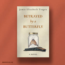 Betrayed by a Butterfly