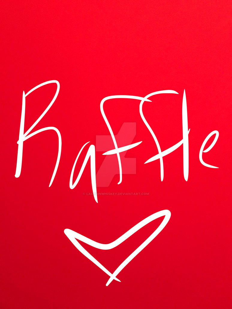 Not your average raffle! by lacedinwhiskey