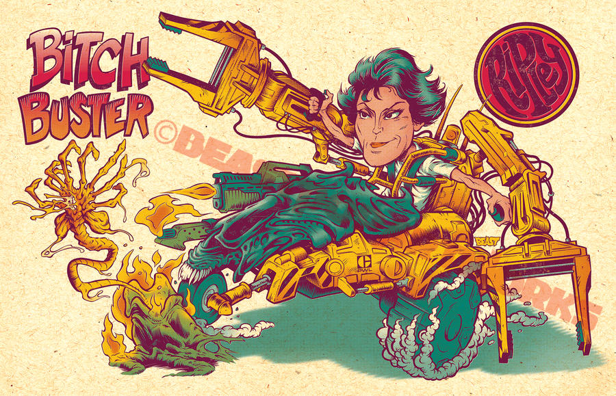 Ripley's BITCH-BUSTER by pop-monkey