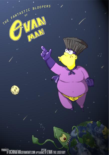 The Fantastic Evan Man by UchihaFan