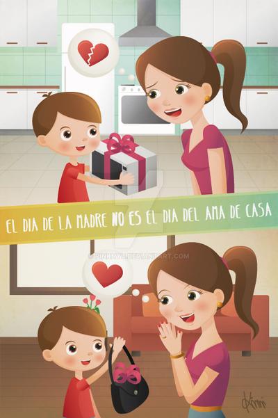 El dia de la madre no es el dia del ama de casa by PinkNyu