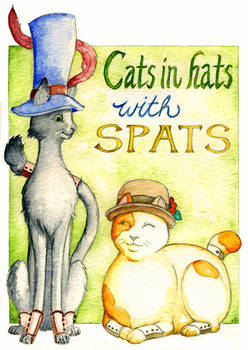 Cats in Hats with Spats