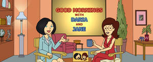Good Mornings with Daria and Jane by zonick2kc