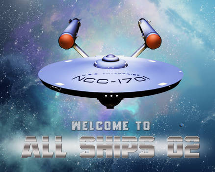 Welcome to All Ships 02