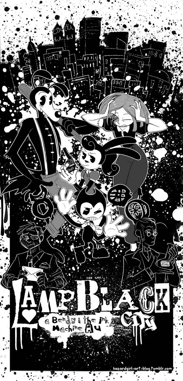 Bendy and the ink machine lampblack city an au by hazard girl