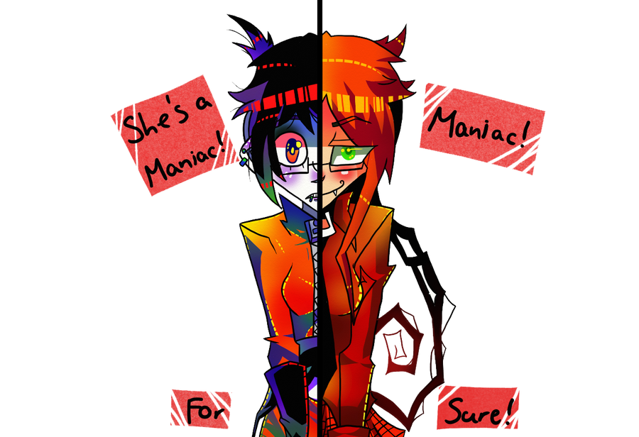 She's a maniac for sure! by KillyPopp