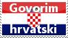 Croatia Stamp: Govorim hrvatski by attisalatti