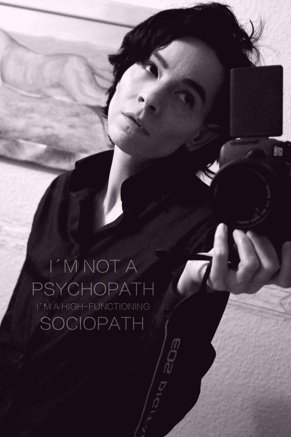 I AM NOT A PSYCHOPATH by Zuckerwattebaum
