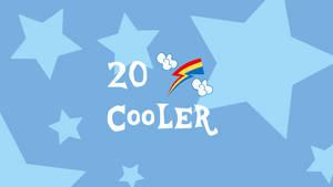 20% Cooler Wallpaper