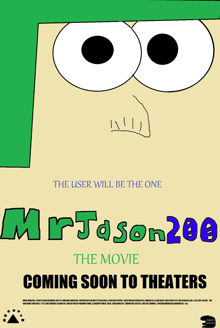 MrJason200 The Movie Poster by MrJason200