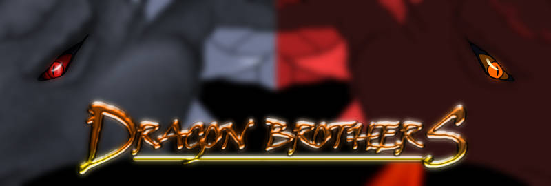 Dragon Brothers -preview-
