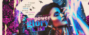 Power and Glory | Signature