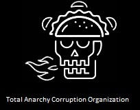 Total Anarchy Corruption Organization