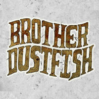 Brother Dustfish Title by troped