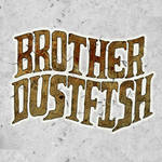 Brother Dustfish Title