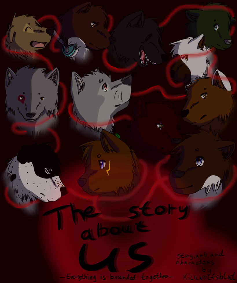 -The Story About Us- by KilaWolfsblut