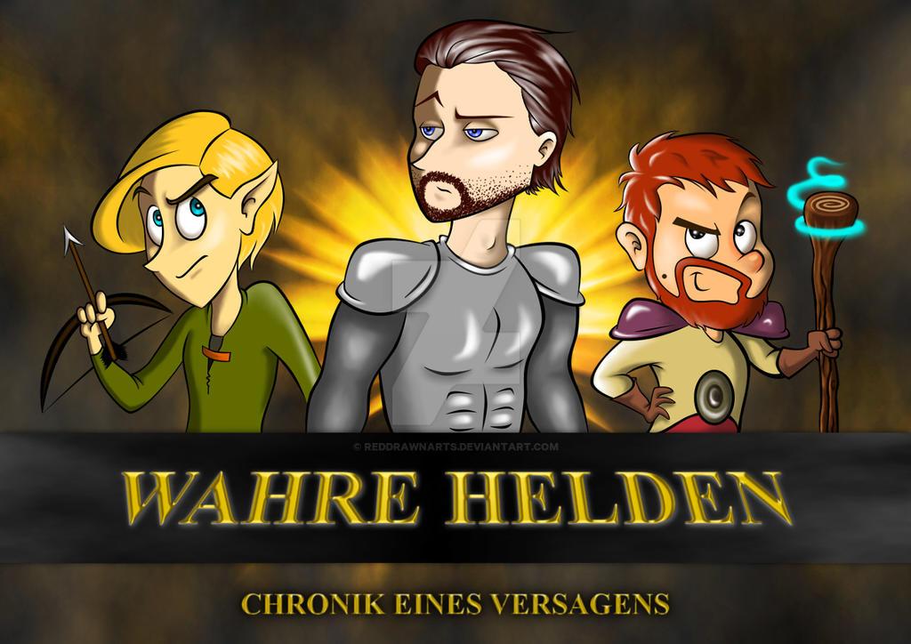 Wahre Helden - Chronik eines Versagens by ReddrawnArts