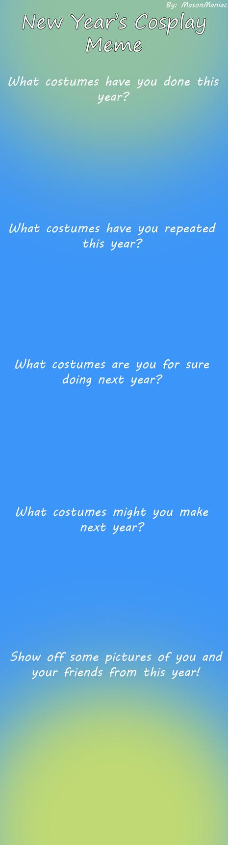 New Year's cosplay meme blank by MasonManiac