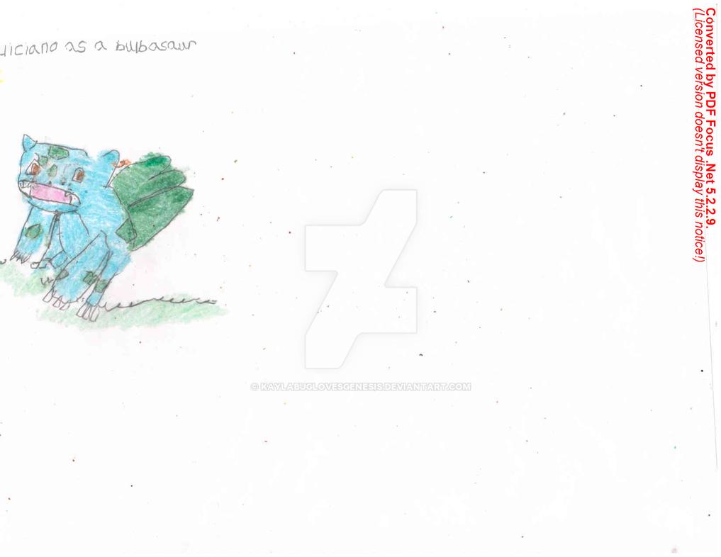 Feliciano As A Bulbasaur 1 by kaylabuglovesgenesis