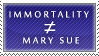 Immortality Does Not Equal Mary Sue by Novadestin