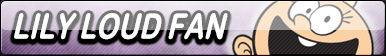 Lily Loud Fan Button