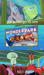 Squidward and Mr. Krabs Say No to Wonder Park by Wildcat1999