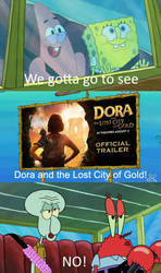 Squidward and Mr. Krabs Say No to L.A. Dora movie by Wildcat1999