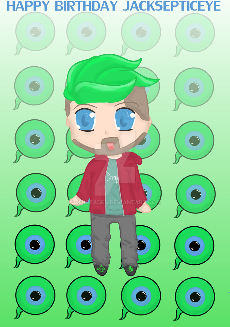 Happy Birthday Jacksepticeye! by ZeroFaded