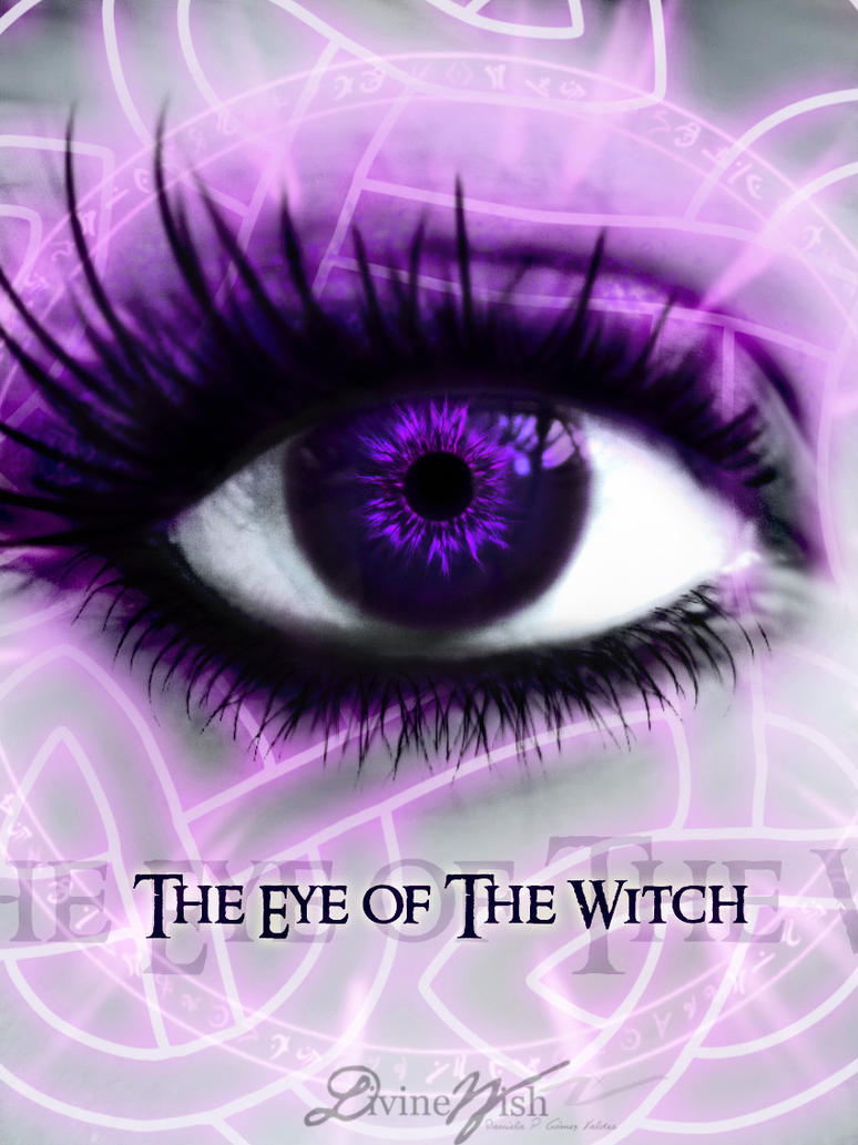 The Eye of The Witch by DivineWish on DeviantArt