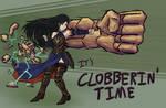 clobberin' time