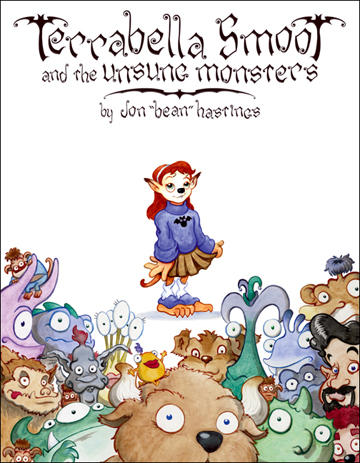 Terrabella Smoot and the Unsung Monsters by JonBeanHastings