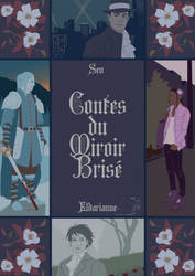 Tales - Contes du Miroir Brise by Eldarianne