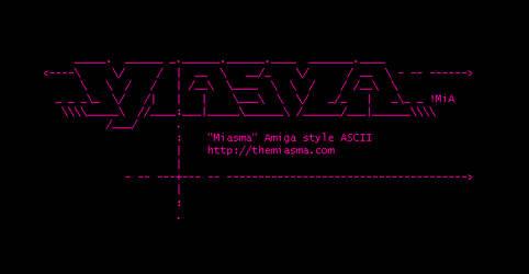 Miasma Amiga style ASCII by Rajliv