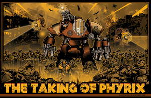 the Taking of Phyrix Act 1 event poster