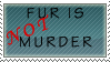 Fur is NOT murder by kittykat01