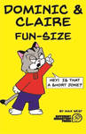 Dominic and Claire Fun-Size Revised Cover