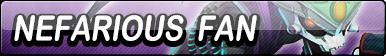 Nefarious Fan Button by EclipsaButterfly