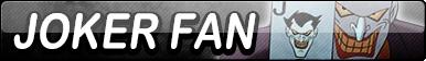 Joker Fan Button