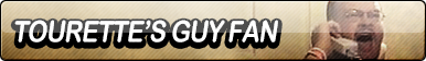 Tourette's Guy Fan Button