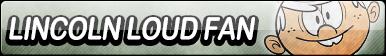Lincoln Loud Fan Button by EclipsaButterfly