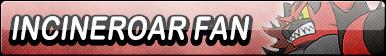 Incineroar Fan Button