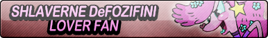 Shlaverne DeFozifini Lover Fan Button