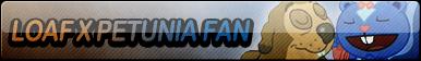 Loaf X Petunia Fan Button