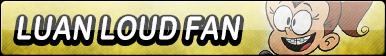 Luan Loud Fan Button