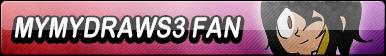 MyMyDraws3 Fan Button by EclipsaButterfly