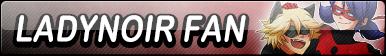 LadyNoir Fan Button
