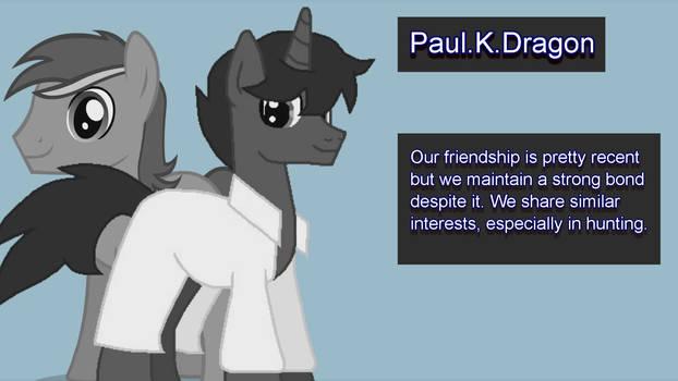 Confidant: Paul.K.Dragon